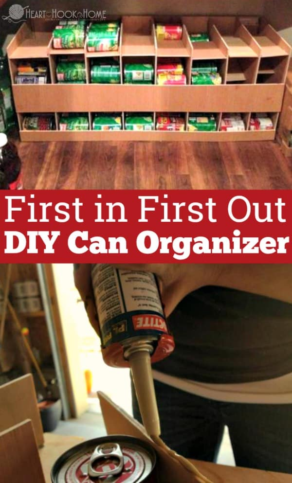 How To Make A First In First Out Can Organizer