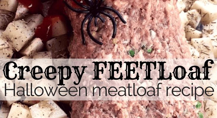 Creepy FEETloaf :: Halloween {Meatloaf} Recipe