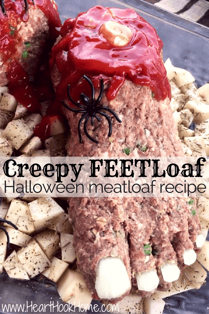 Creepy FEETloaf Halloween Meatloaf Recipe