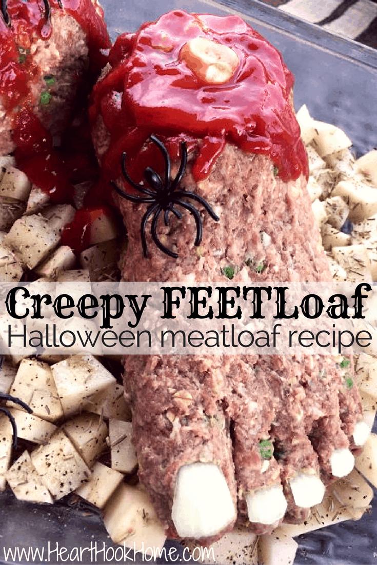 Creepy FEETloaf Halloween Meatloaf Recipe