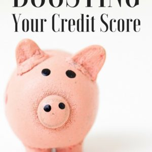 Boosting Your Credit Score – Understanding Credit