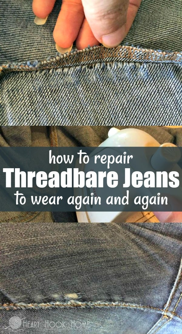 How to Repair Threadbare Jeans to Wear Again and Again