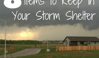 8 Things to Keep in Your Storm Shelter
