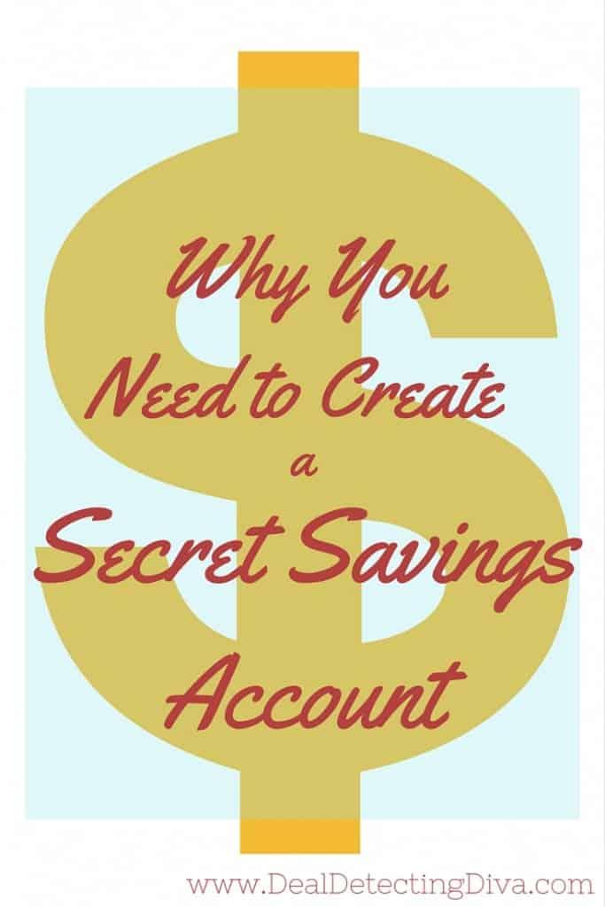 Why You Need to Create a Secret Savings Account