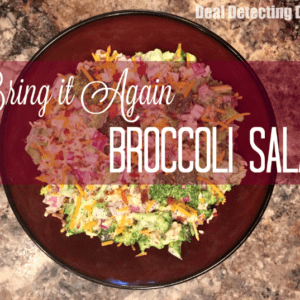 """Bring it Again"" Broccoli Salad Recipe"