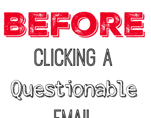What to Check Before Clicking Within a Questionable Email