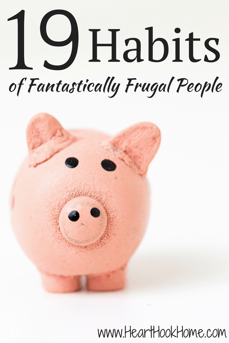 19 Habits of Fantastically Frugal People