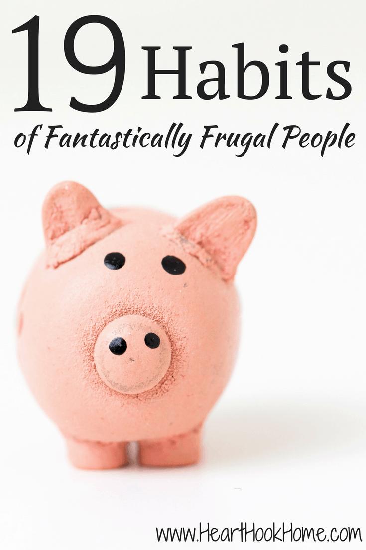 19 Habits of Fantastically Frugal People