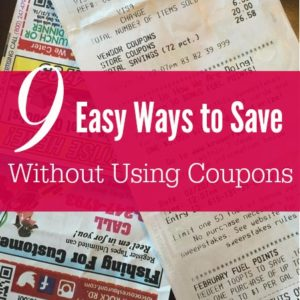 9 Easy Ways to Save Money Without Using Coupons