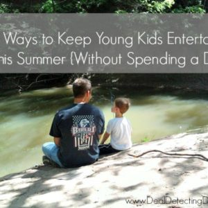 9 Ways to Keep Young Kids Entertained This Summer {Without Spending a Dime}