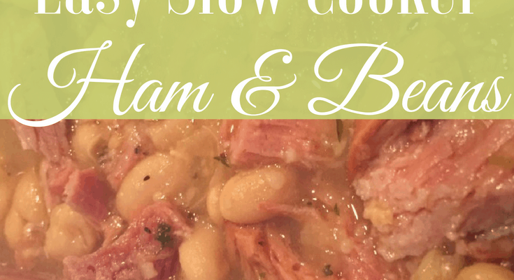 Throw it in the Crock-Pot Ham & Beans