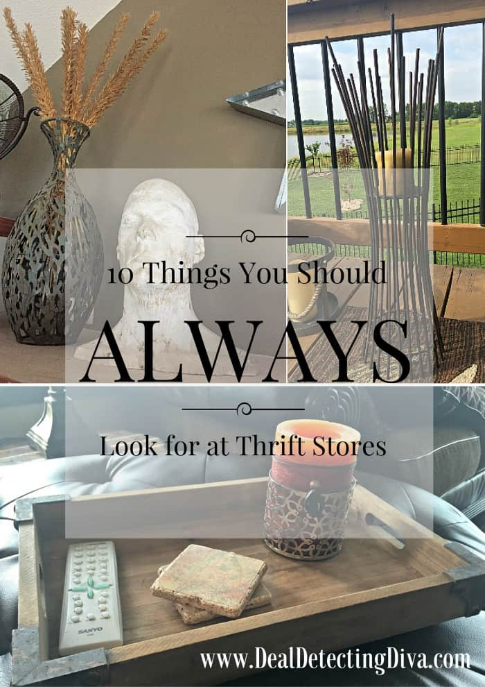 10 Things You Should ALWAYS Look for at Thrift Stores