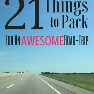 21 Things to Pack for an Awesome Road-Trip