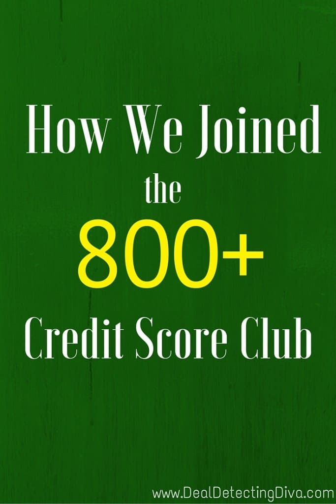 How We Joined the 800+ Credit Score Club