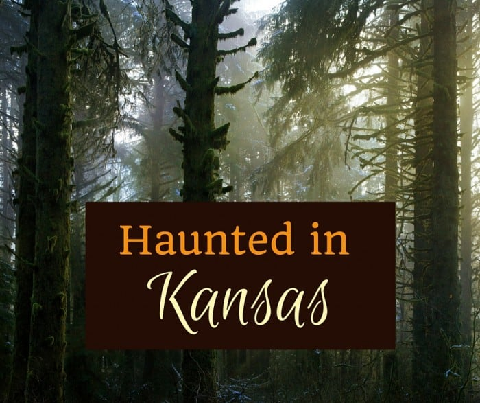 Haunted in Kansas: You Guide to the Best Haunts in Kansas