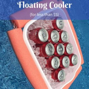 How to Make a Floating Cooler {for less than $5}