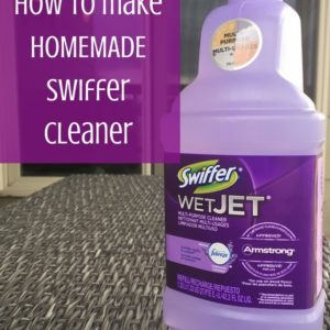 Homemade Swiffer Cleaner – Save Money Making Your Own Solution!