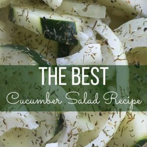 THE BEST Cucumber Salad Recipe