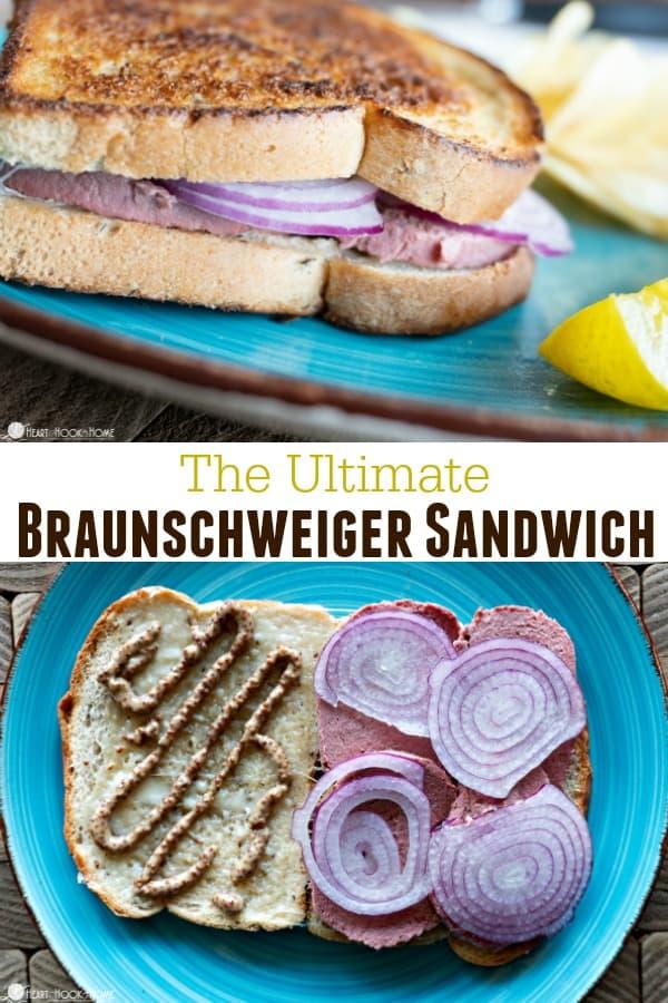 The Ultimate Braunschweiger Sandwich