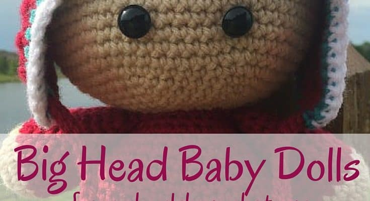 What Are Big Head Baby Dolls (and Why You Should Crochet One Right This Second)