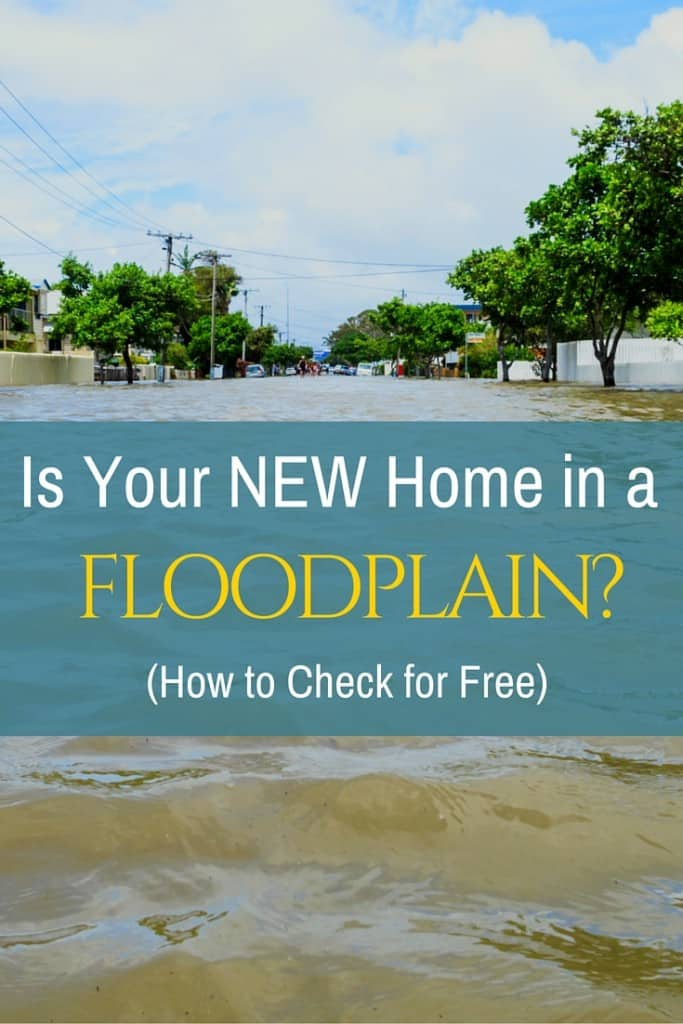 Is Your New Home in a Floodplain + How to Check for Free
