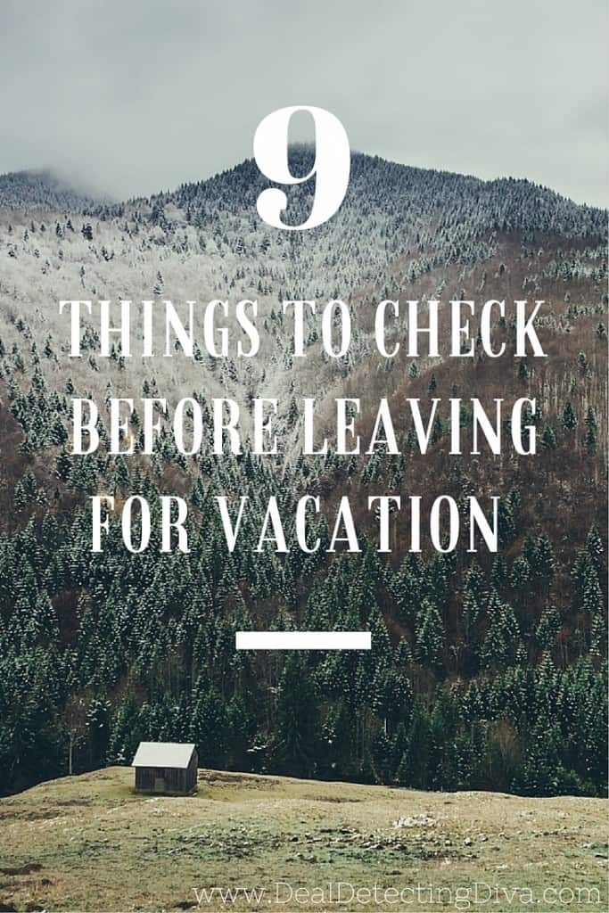 9 Things to Check Before Leaving Your House for Vacation