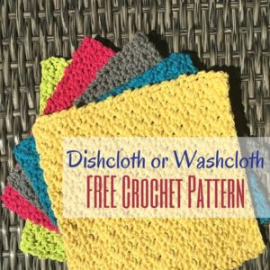 Dishcloth or Washcloth FREE Crochet Pattern