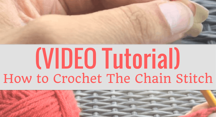 Crochet Video Tutorial: How to Crochet The Chain Stitch