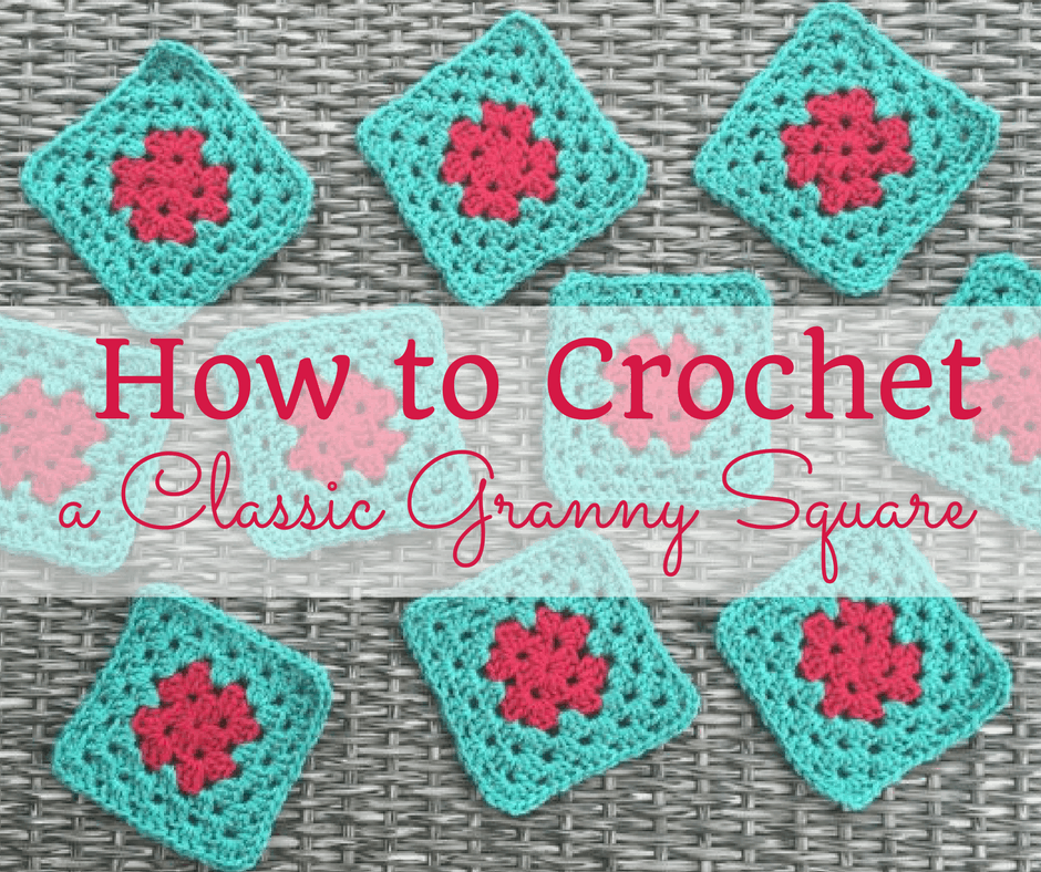 How To Crochet Granny Squares : How to Crochet a Classic Granny Square