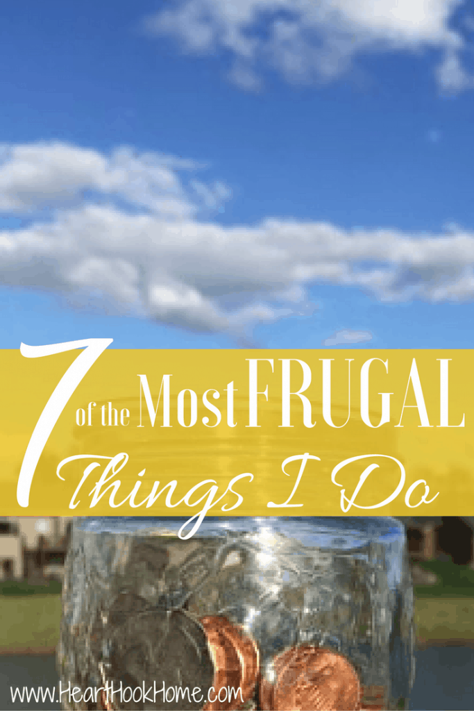 The 7 Most Frugal Things I Do