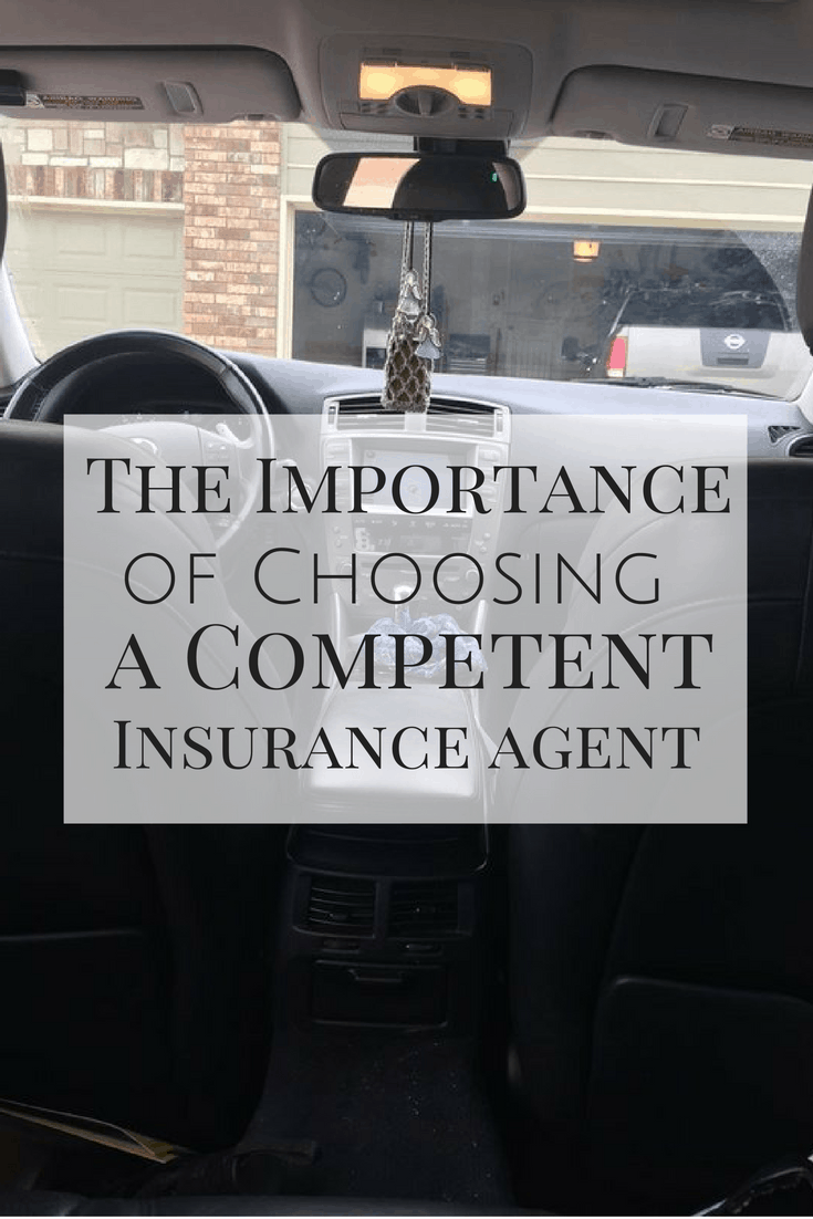 The Importance of Having a Competent Insurance Agent