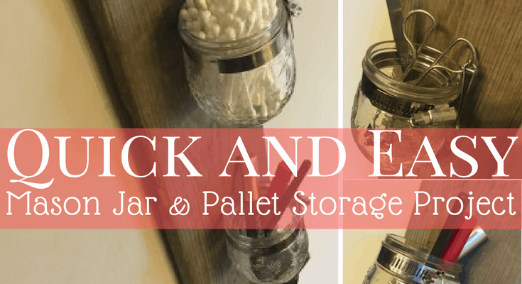 Mason Jar and Pallet Board: DIY Storage Rack