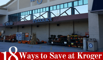Ways to Save at Kroger (from an Extreme Couponer turned Frugalista)