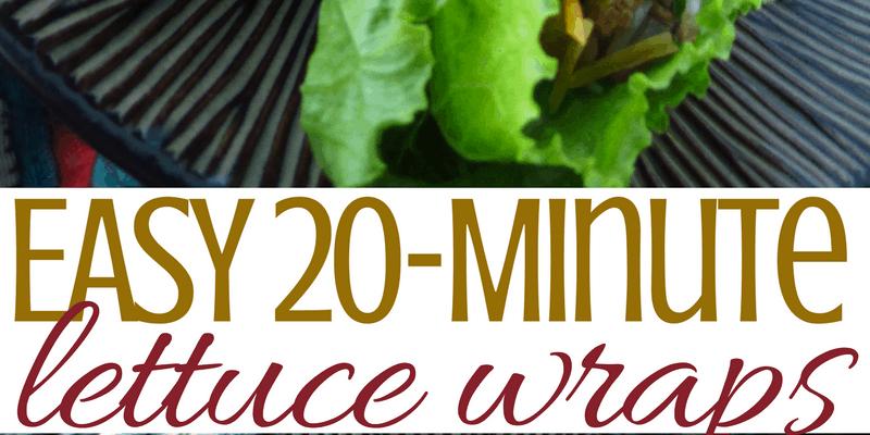 Easy 20-Minute Lettuce Wraps