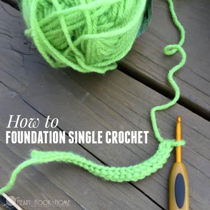 Foundation Single Crochet Tutorial