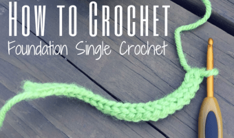 Foundation Single Crochet: How to Video + Why You Need to Learn