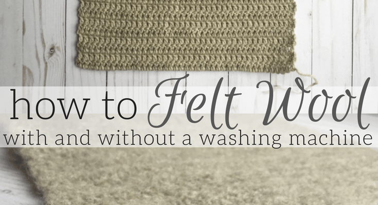 Felting Tutorial: How to Felt Wool (with or without a washing machine)
