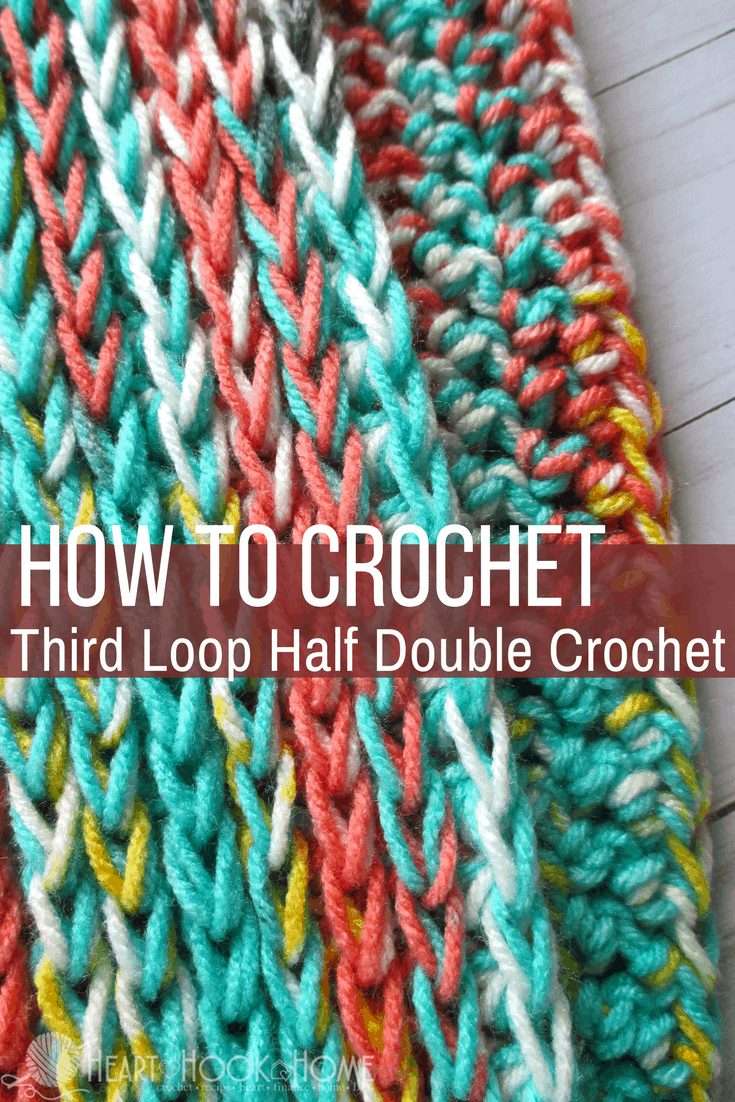 Third Loop Half Double Crochet (Video Tutorial)