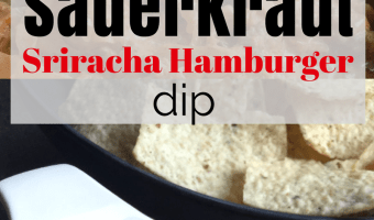 Simple Sriracha Sauerkraut Dip with Hamburger Recipe
