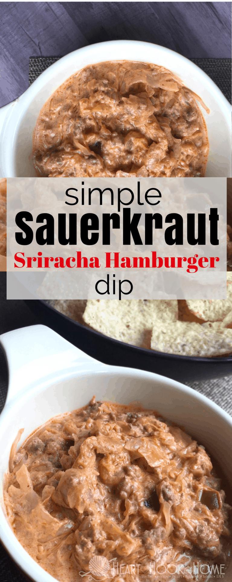 Simple Sriracha Sauerkraut Dip with Hamburger Recipe