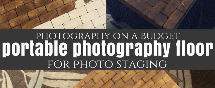 DIY: Portable Photography Floor for Photo Staging