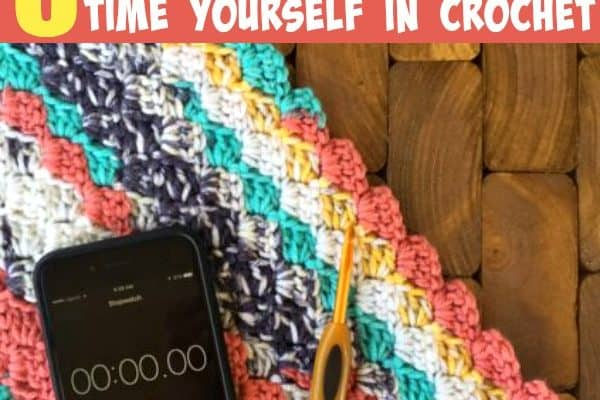 5 Reasons you should time yourself while crocheting