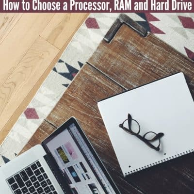 Tips for Buying a Computer Based on Processor, RAM and Hard Drive