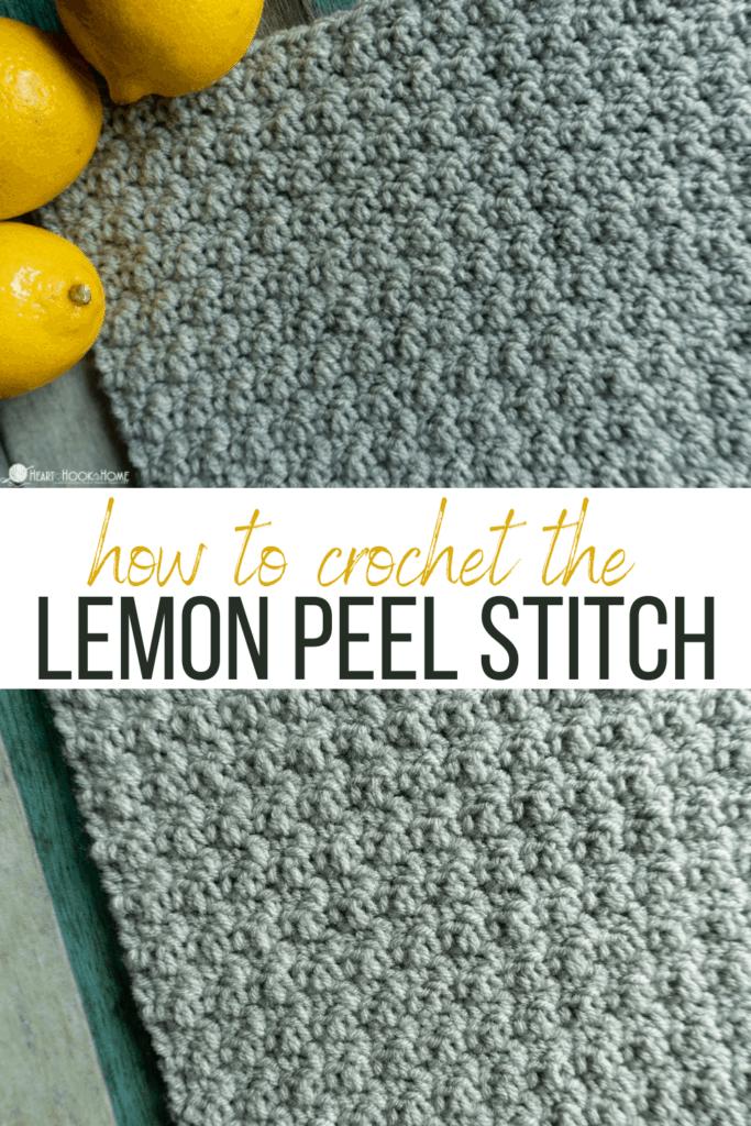 how to crochet the lemon peel stitch