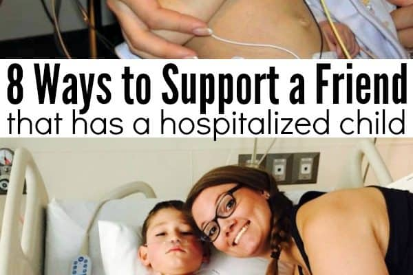 8 Ways to Support a Friend with a Hospitalized Child