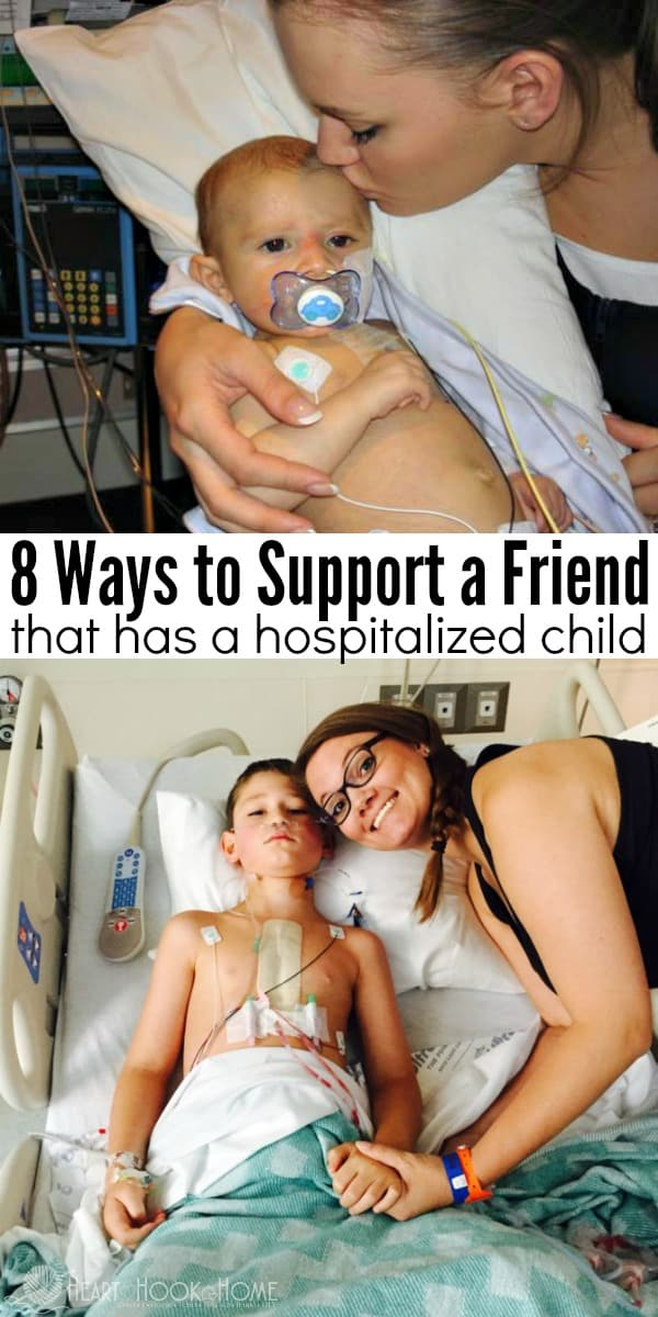 8 Ways to Support a Friend that has a Hospitalized Child