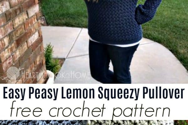 Easy Peasy Lemon Squeezy Pullover Crochet Pattern