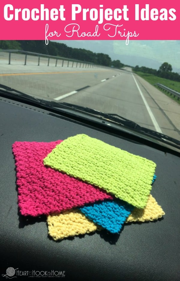 Heading on a Road Trip Take your crochet with you! Here are some road trip crochet projects to get you thinkin'!