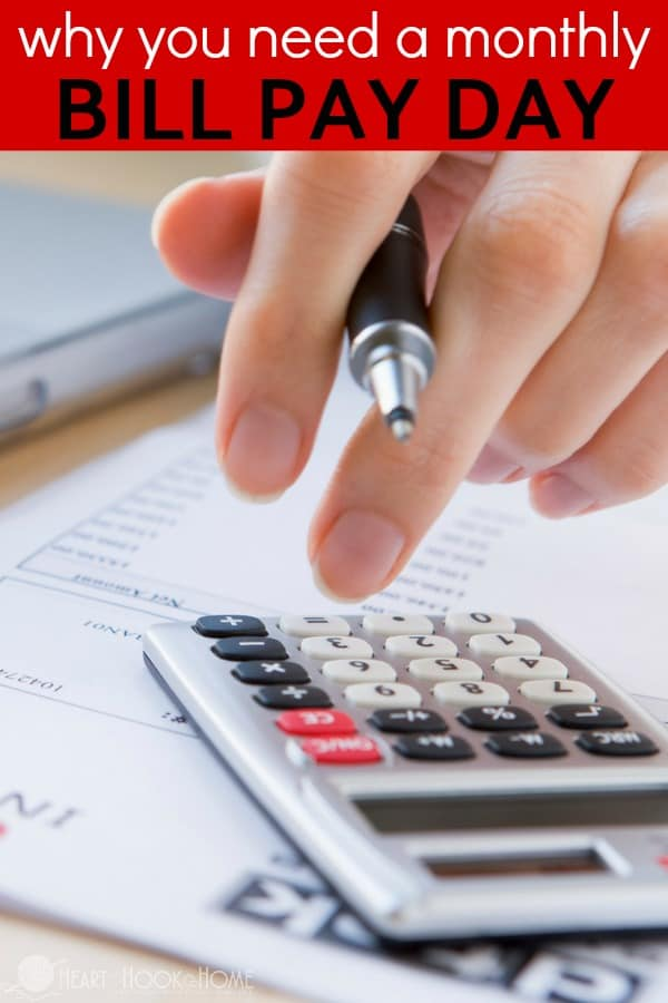Why you need a monthly bill pay day
