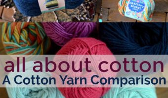 Which Cotton? A Cotton Yarn Comparison for Crafters